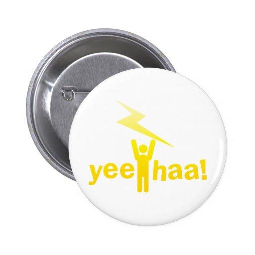 yee haa ! lightning man pinback button