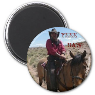 Yee-Haw! 2 Inch Round Magnet