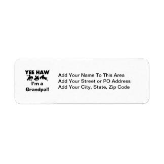 Yee Haw I m a Grandpa T-shirts and Gifts Return Address Labels