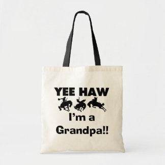 Yee Haw I'm a Grandpa T-shirts and Gifts Budget Tote Bag
