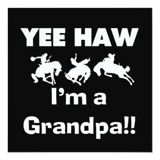 Yee Haw I'm a Grandpa T-shirts and Gifts Card
