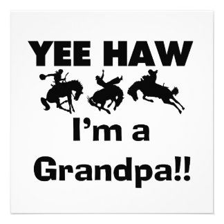 Yee Haw I'm a Grandpa T-shirts and Gifts Announcements