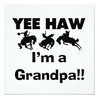 Yee Haw I'm a Grandpa T-shirts and Gifts 5.25x5.25 Square Paper Invitation Card
