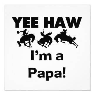 Yee Haw I'm a Papa T-shirts and GIfts Invitations
