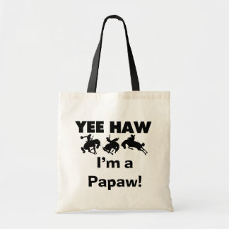 Yee Haw I'm a Papaw T-shirts and Gifts Budget Tote Bag