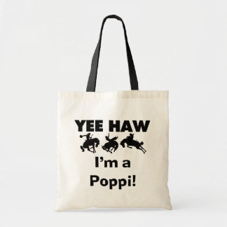 Yee Haw I'm a Poppi T-shirts and Gifts Budget Tote Bag
