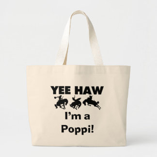 Yee Haw I'm a Poppi T-shirts and Gifts Jumbo Tote Bag