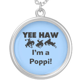 Yee Haw I'm a Poppi T-shirts and Gifts Necklace