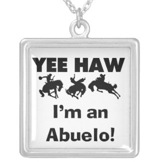 Yee Haw I'm an Abuelo T-shirts and Gifts Jewelry