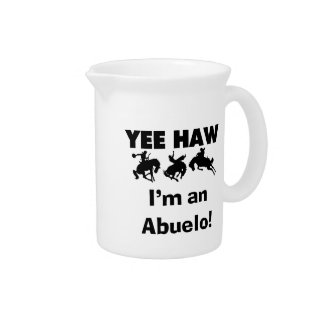 Yee Haw I'm an Abuelo T-shirts and Gifts Pitchers