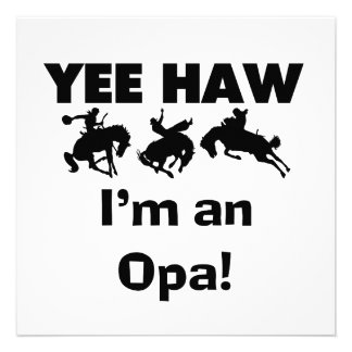 Yee Haw I'm an Opa T-shirts and Gifts Personalized Invite