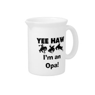 Yee Haw I'm an Opa T-shirts and Gifts Beverage Pitchers