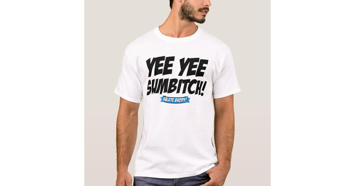 Yee Yee T Shirt Zazzle Com