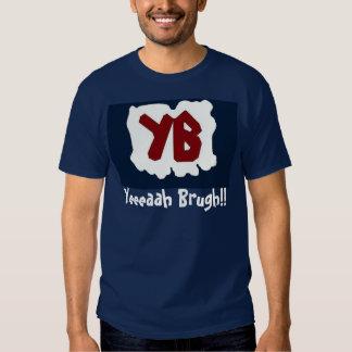 ¡Yeeeaah Brugh! (la camisa abreviada)