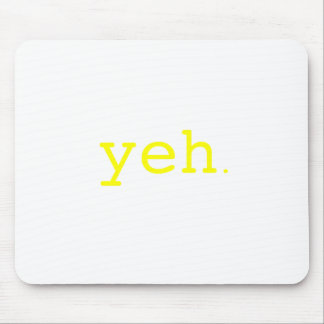 Yeh. Yellow Green Pink Mouse Pad