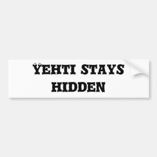 Yehti stays hidden car bumper sticker