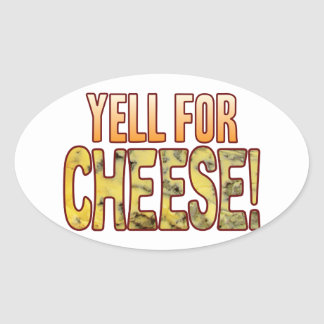 Yell For Blue Cheese Oval Sticker