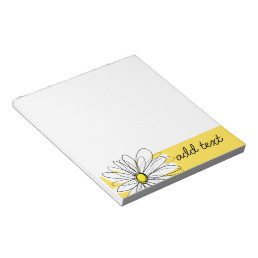 Yellow and White Whimsical Daisy with Custom Text Notepad