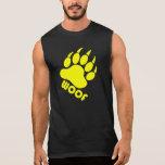 "Yellow Bear Paw ""Woof"" Sleeveless T Sleeveless Shirt"