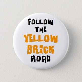 yellow brick road pinback button