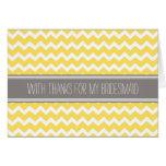 Yellow Chevron Thank You Bridesmaid Card