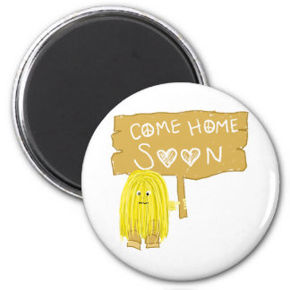 Yellow come home soon magnets