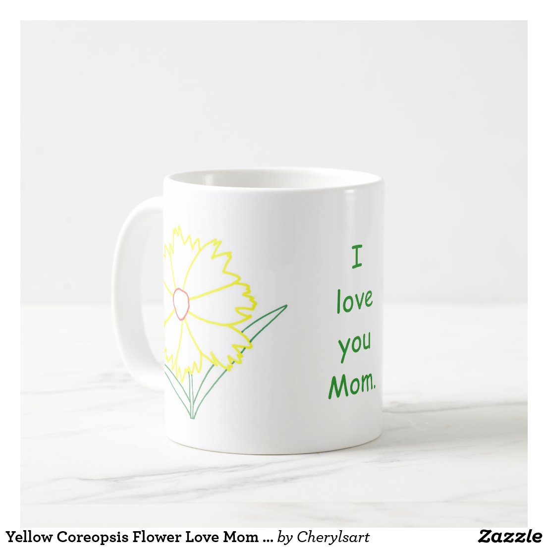 Yellow Coreopsis Flower Love Mom Mugs