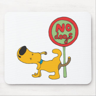 Yellow Dog and Sign Mouse Pad
