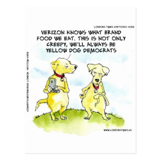 Yellow Dog Democrats Funny Postcard