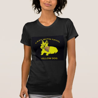 Yellow Dog - Lass With Sass T-Shirt