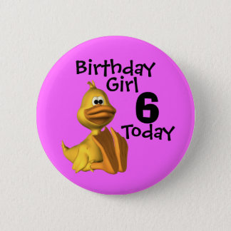 Yellow Duck Birthday  Girl 6 Pinback Button