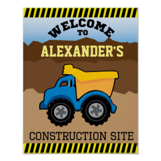 Yellow Dump Truck Welcome Sign Poster