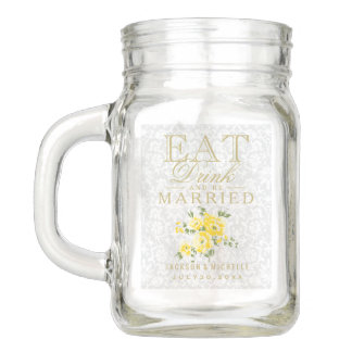 Yellow Floral Eat, Drink and be Married - DIY Text Mason Jar