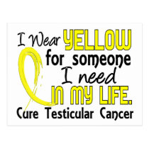 Yellow For Someone I Need Testicular Cancer Postcard