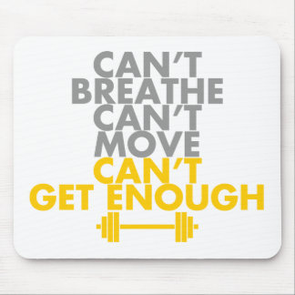 "Yellow ""Get Enough"" Mouse Pad"