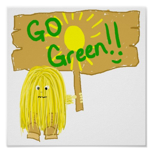 Yellow go green poster