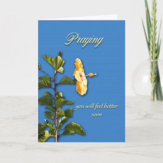 Yellow Hibiscus Prayer Get Well Card