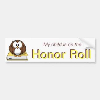 Yellow Honor Roll Bumper Sticker Car Bumper Sticker