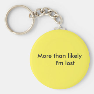 "Yellow ""im probably lost"" key chain"