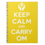 Yellow Keep Calm And Carry Om Spiral Note Books