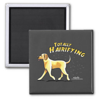 Yellow Lab Totally Hairifying Refrigerator Magnet