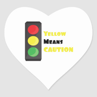 Yellow Means Caution Heart Sticker