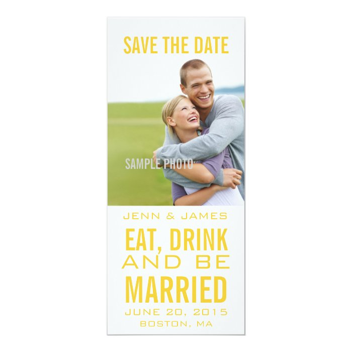 Yellow Modern EAT DRINK BE MARRIED Save the Date Card