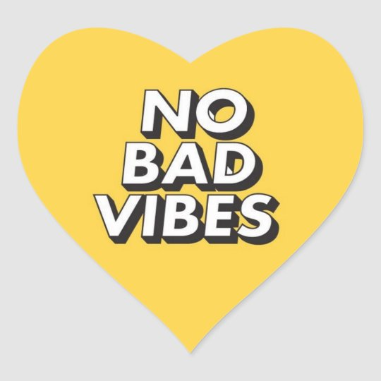 Yellow No Bad Vibes Sticker | Zazzle.com
