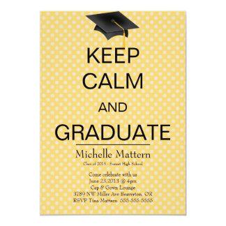 Yellow Polka Dot Keep Calm and Graduate Invite