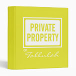 Yellow Private Property Personalized School Binder