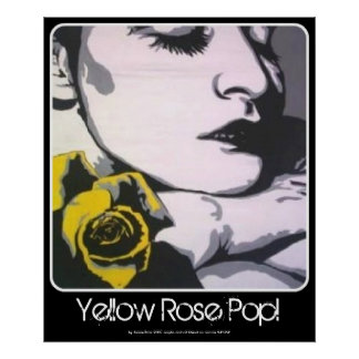 Yellow Rose Pop! painting on a Poster