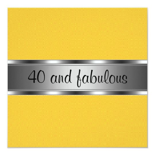 Yellow Silver Fabulous 40th Birthday Party Card