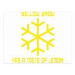 yellow snow has a taste of lemon postcard