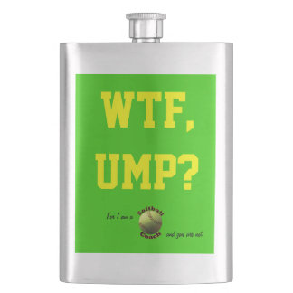 Yellow Softball Coach WTF Ump? Hip Flask